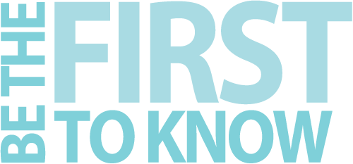 first-to-know
